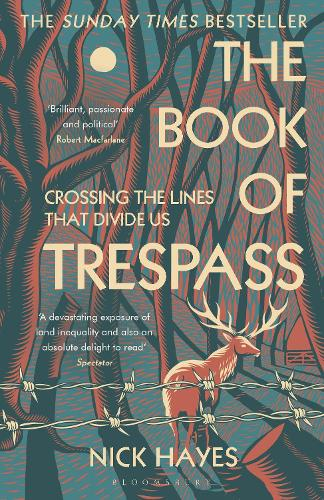 The Book of Trespass: Crossing the Lines that Divide Us (Paperback)