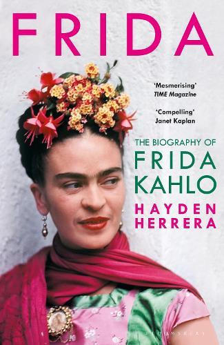 Frida: The Biography of Frida Kahlo (Paperback)