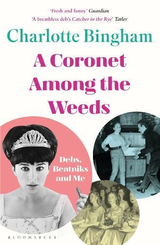 Coronet Among the Weeds (Paperback)