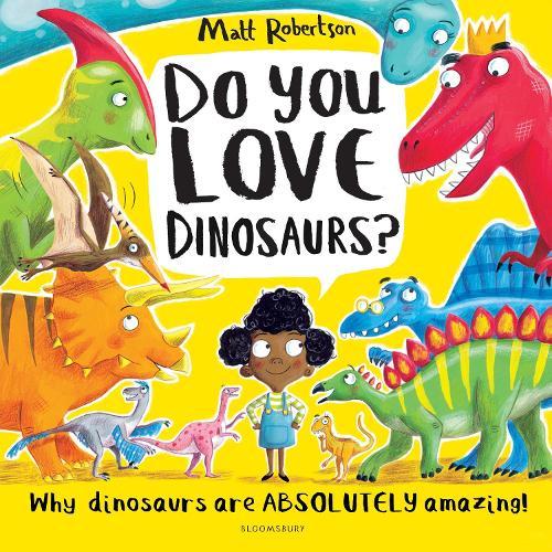 Do You Love Dinosaurs? (Paperback)