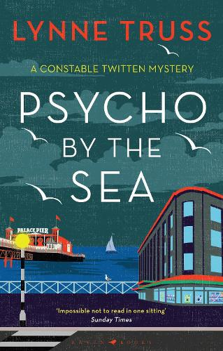 Psycho by the Sea - A Constable Twitten Mystery (Hardback)