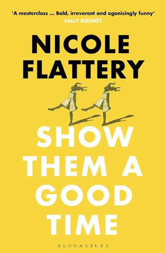 Show Them a Good Time (Paperback)