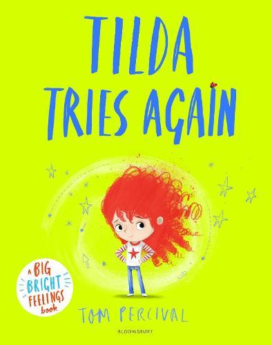 Tilda Tries Again: A Big Bright Feelings Book - Big Bright Feelings (Paperback)