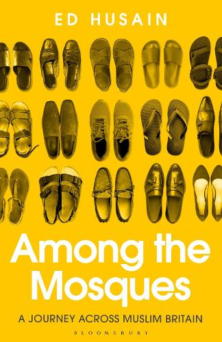 Among the Mosques: A Journey Across Muslim Britain (Hardback)