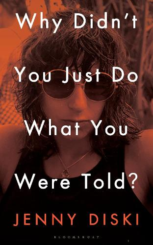 Why Didn't You Just Do What You Were Told?: Essays (Hardback)