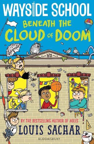 Wayside School Beneath the Cloud of Doom (Hardback)