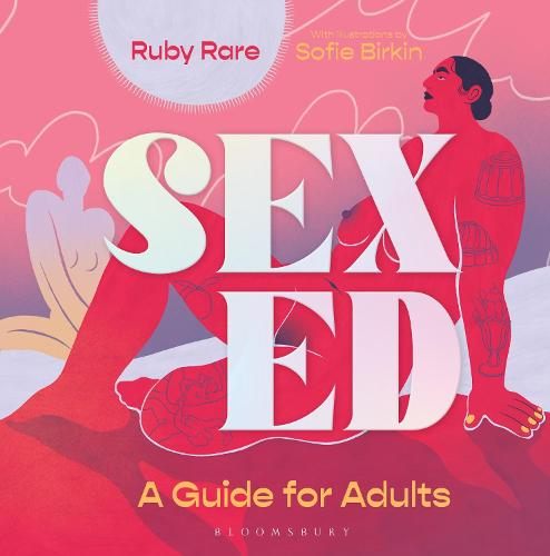 Sex Ed: A Guide for Adults (Hardback)