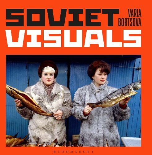 Soviet Visuals (Hardback)