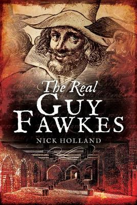 The Real Guy Fawkes (Hardback)