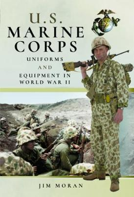 US Marine Corps Uniforms and Equipment in the Second World War (Hardback)