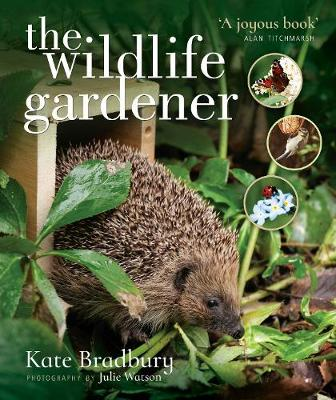 The Wildlife Gardener (Paperback)