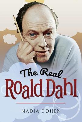 The Real Roald Dahl (Hardback)