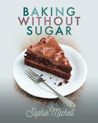 Baking without Sugar (Paperback)