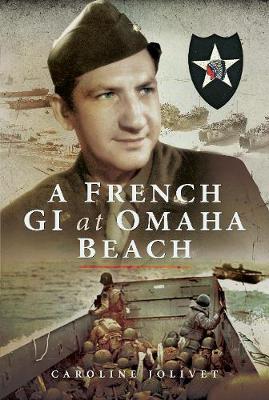 A French GI at Omaha Beach (Hardback)