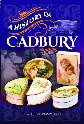 A History of Cadbury (Paperback)