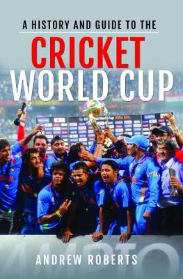 A History & Guide to the Cricket World Cup (Paperback)