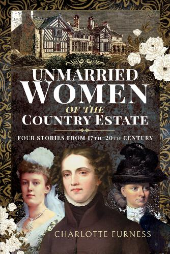 Unmarried Women of the Country Estate: Four Stories from 17th-20th Century (Paperback)
