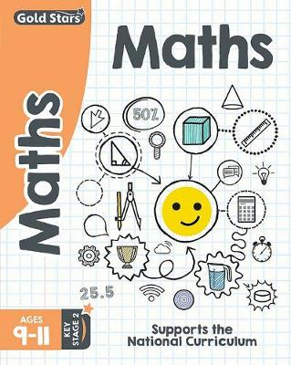 Gold Stars Maths Ages 9-11 Key Stage 2: Supports the National Curriculum (Paperback)