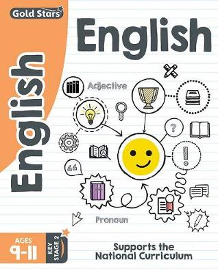 Gold Stars English Ages 9-11 Key Stage 2: Supports the National Curriculum (Paperback)
