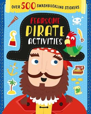 Fearsome Pirate Activities: Over 500 Swashbuckling Stickers (Paperback)