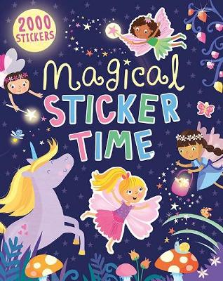 Magical Sticker Time: 2000 Stickers (Paperback)