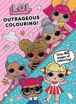L.O.L. Surprise! Outrageous Colouring! (Paperback)