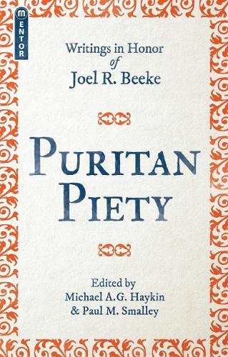 Puritan Piety (Paperback)
