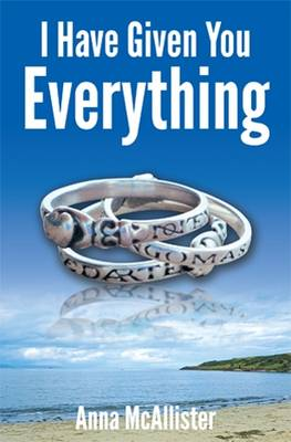 I Have Given You Everything (Paperback)