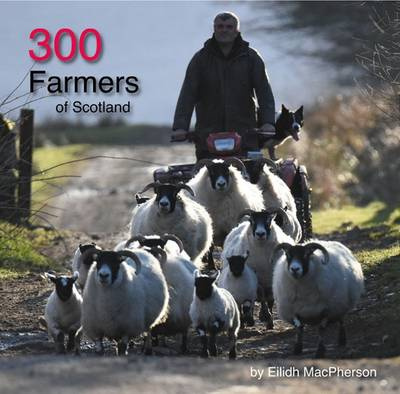 300 Farmers of Scotland (Paperback)