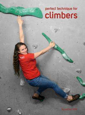 Perfect Technique for Climbers (Paperback)