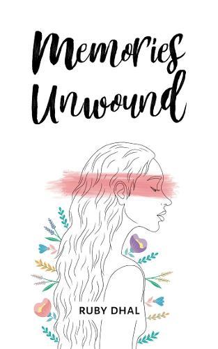 Memories Unwound (Paperback)