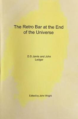 The Retro Bar at the End of the Universe (Paperback)