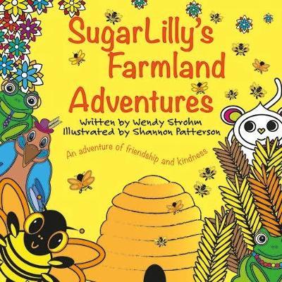 SugarLilly's Farmland Adventures - SugarLilly's Adventures 2 (Paperback)