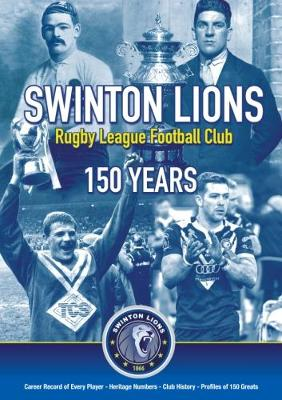 Swinton Lions Rugby League Club: 150 Years (Paperback)