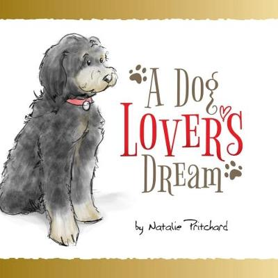 A Dog Lover's Dream (Paperback)