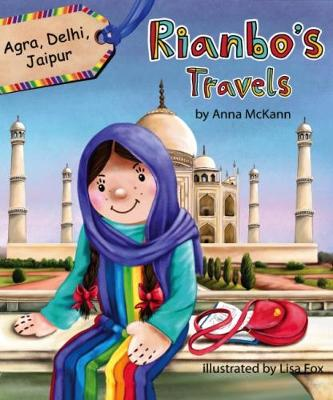 Rianbo's Travels: Agra, Delhi, Jaipur: The Golden Triangle - Rianbo's Travels (Paperback)