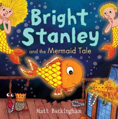 Bright Stanley and the Mermaid Tale - Bright Stanley 4 (Paperback)