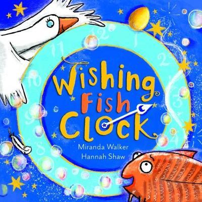 Wishing Fish Clock - Wishing Fish Clock 1 (Paperback)