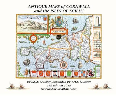ANTIQUE MAPS OF CORNWALL AND THE ISLES OF SCILLY (Hardback)
