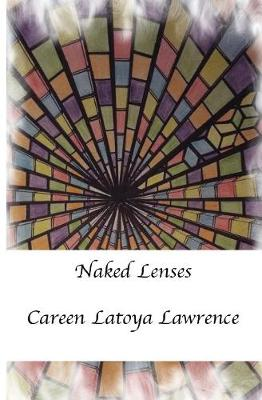 Naked Lenses (Paperback)