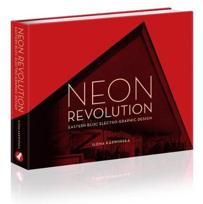 Neon Revolution: Eastern Bloc Electro-Graphic Design (Hardback)