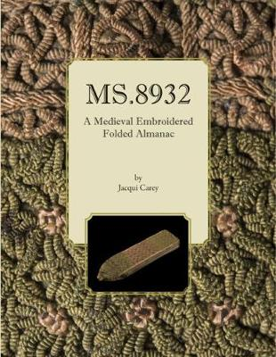 MS.8932: A Medieval Embroidered Folded Almanac (Paperback)
