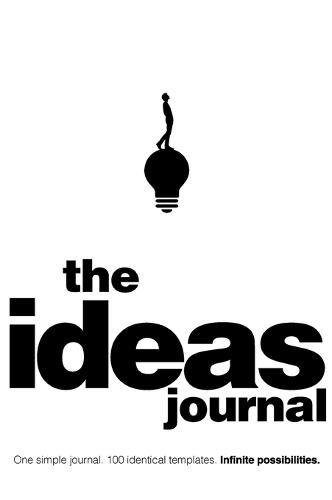 The Ideas Journal: Make Your Ideas Happen (Hardback)