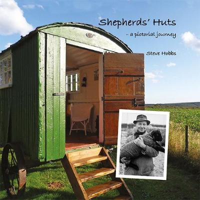 Shepherds' Huts: a pictorial journey (Hardback)