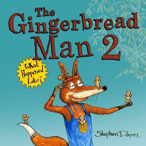 The Gingerbread Man 2: What Happened Later? (Hardback)
