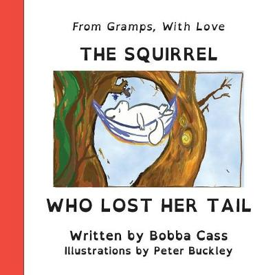 The Squirrel Who Lost Her Tail - Creatures Creatives Collective 001 (Paperback)