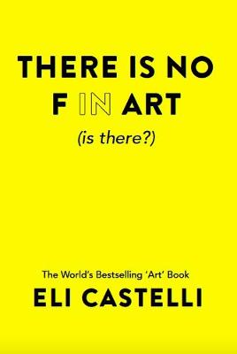 There is No F in ART (is there?) (Paperback)