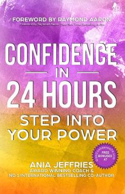 Confidence in 24 hours 2016: Step into Your Power (Paperback)