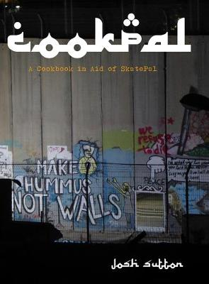 CookPal: A Cookbook In Aid Of SkatePal (Paperback)