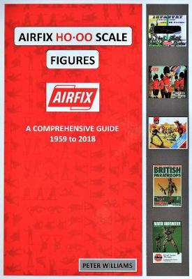 AIRFIX AIRFIX HO/OO SCALE FIGURES by Peter Williams | Waterstones